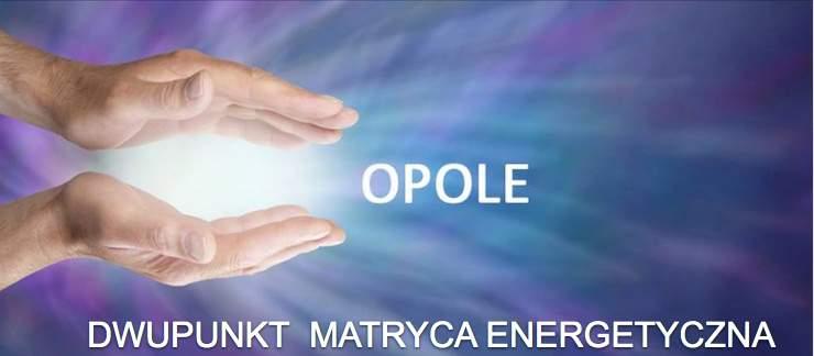 Opole dwupunkt matryca energetyczna